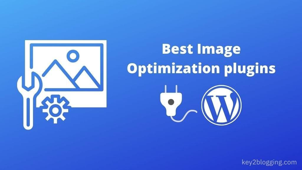 5+ Best Image Optimization Plugins for WordPress [2021]