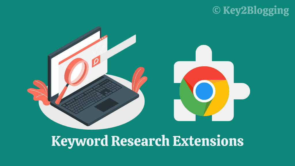 Top 5 Free Chrome extensions for keyword research. [2021]