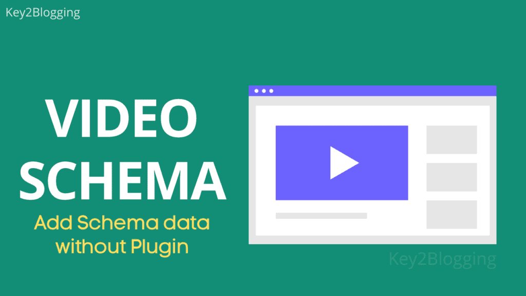 Video Schema Markup: How to use this for Better Search Visibility?