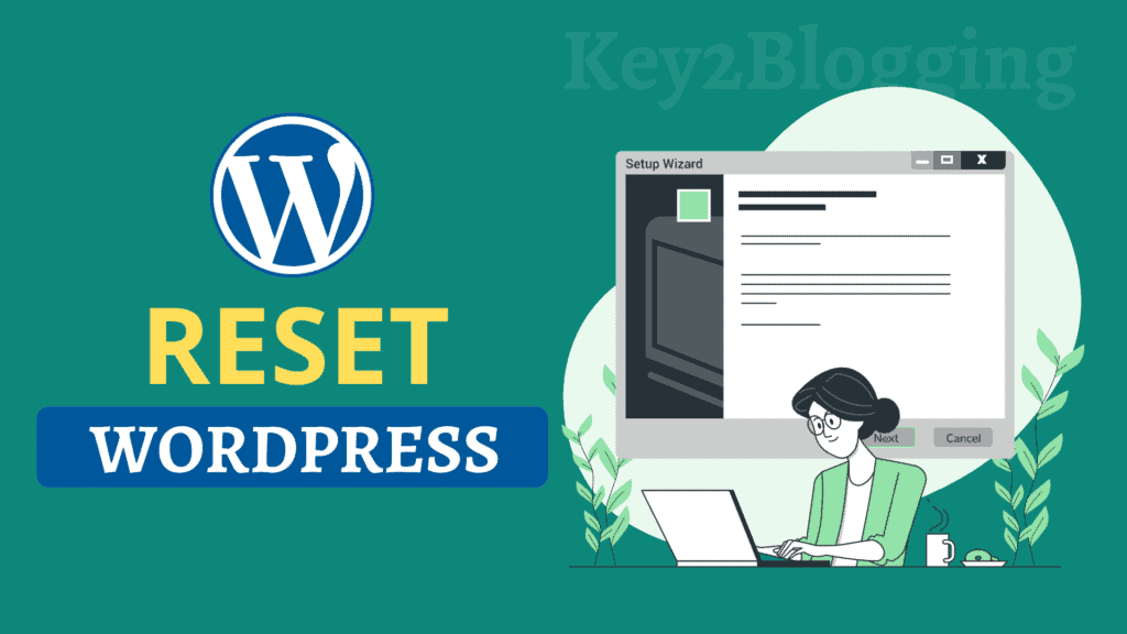 How to Quickly Reset WordPress Website (Step-by-Step)